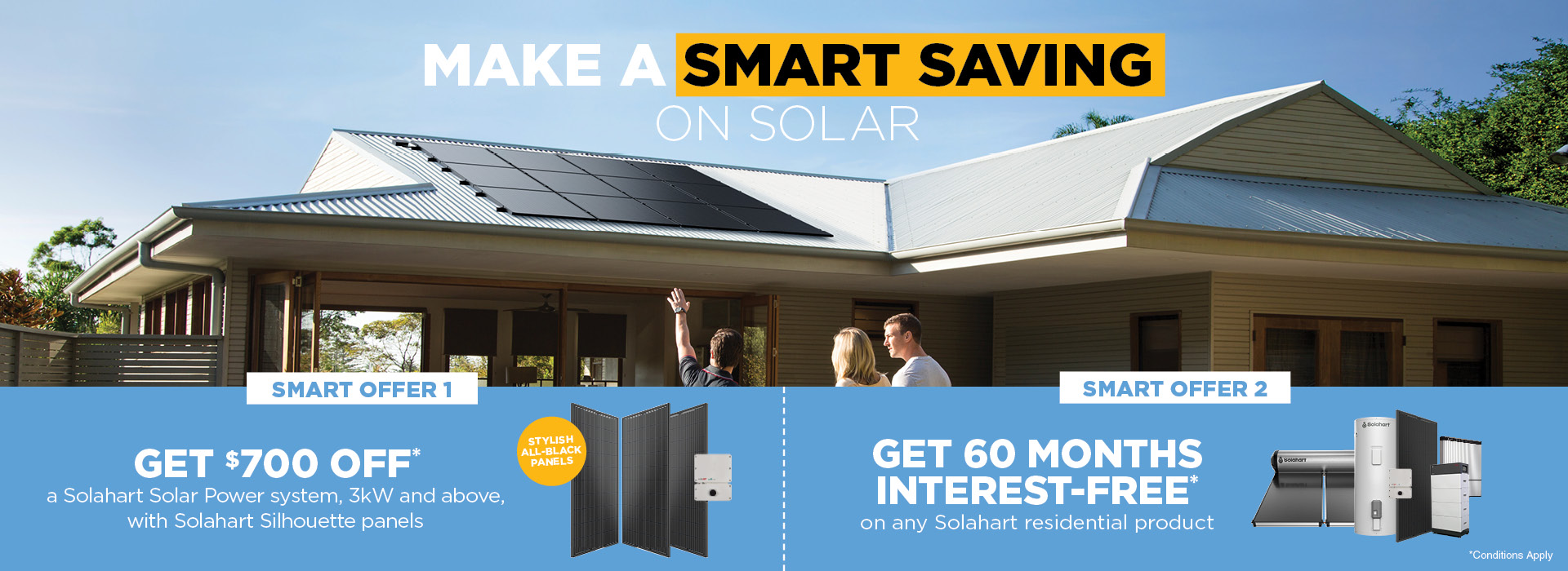 Save $700 on solar power by Solahart now when you purchase a 3kw or higher solar power system